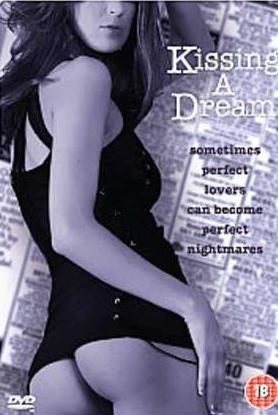 Kissing a Dream (1996)
