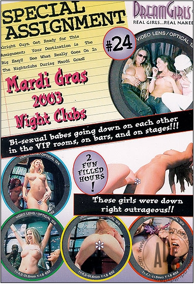 Special Assignment 24 – Mardi Gras 2003 Night Clubs