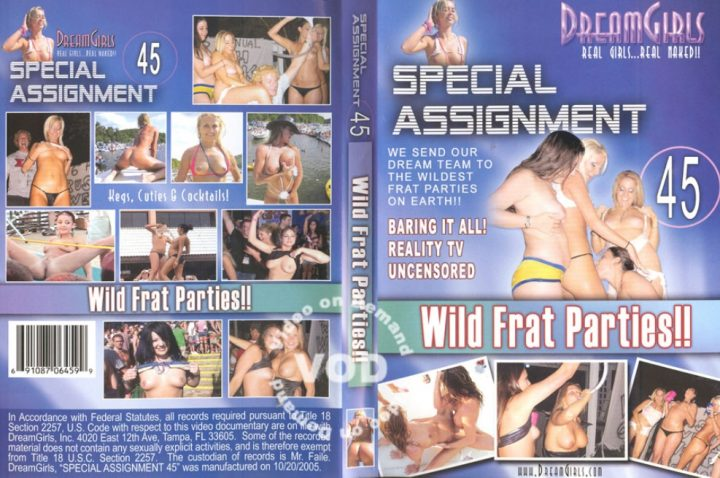 Special Assignment 45 – Wild Frat Parties