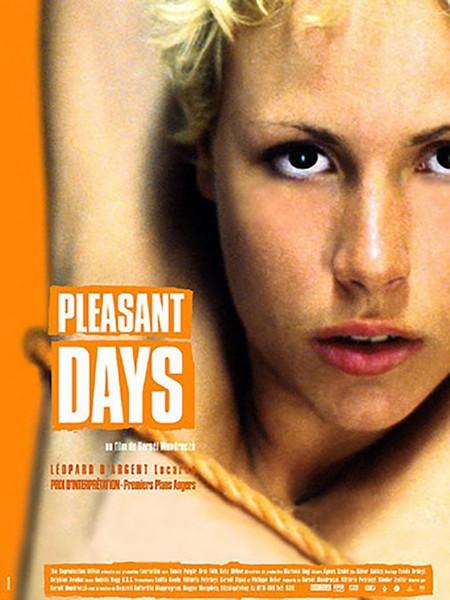 Pleasant Days (2002)