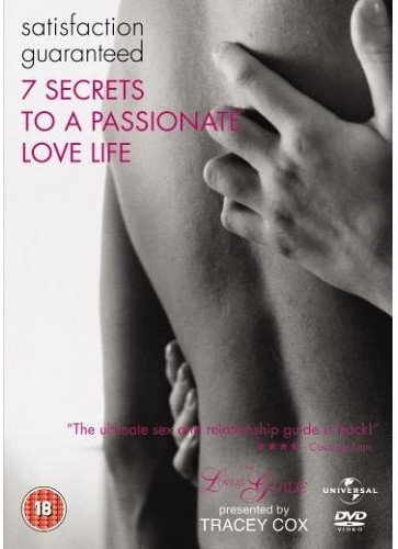 The Lovers' Guide: Satisfaction Guaranteed: 7 Secrets to a Passionate Love Life
