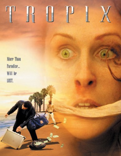 Tropix (2004)
