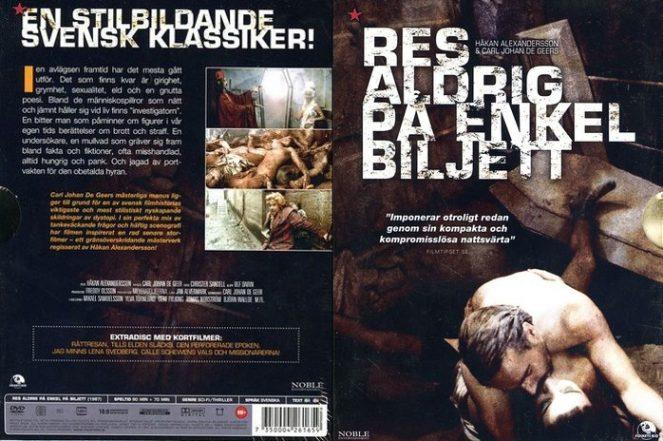 Res Aldrig Pe Enkel Biljett / Never Travel on a One Way Ticket / Никогда не путешествуй с билетом в один конец (1987)