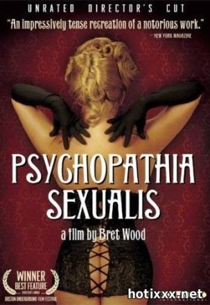 Половая психопатия / Psychopathia Sexualis (2006)