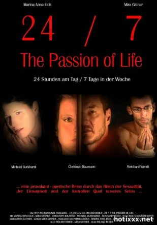 24/7: The Passion of Life (2005)