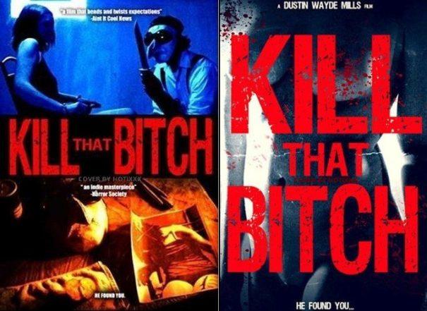 Kill That Bitch / Убей эту сучку (2014)