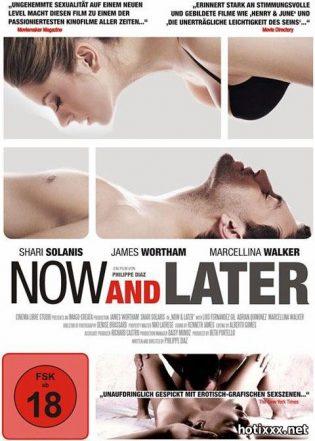 Сейчас и Позже / Now & Later (2009)