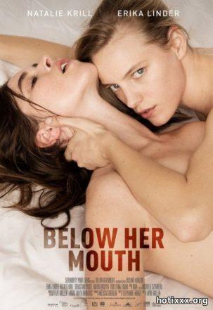 Ниже её губ / Below Her Mouth / Sous ses levres / Bajo su boca (2016)