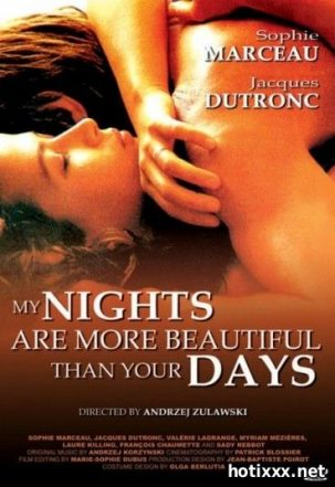 Мои ночи прекраснее ваших дней / Mes nuits sont plus belles que vos jours / My Nights Are More Beautiful Than Your Days (1989)