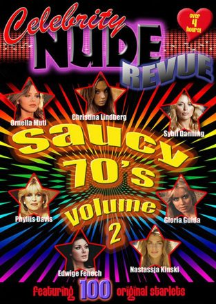 Celebrity Nude Revue: The Saucy 70's Volume 2 (2010)