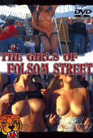 Девушки Фолсом-стрит / The Girls Of Folsom Street (2006)