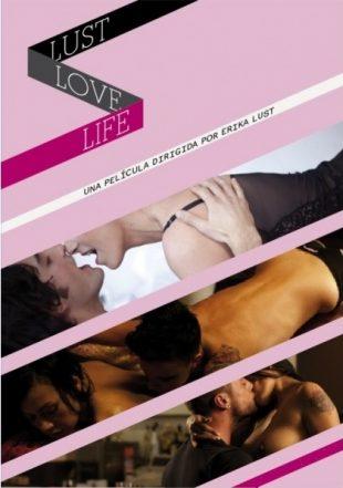 Life, Love, Lust (2010)
