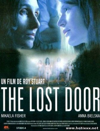 Потайная дверь / The Lost Door (2008)