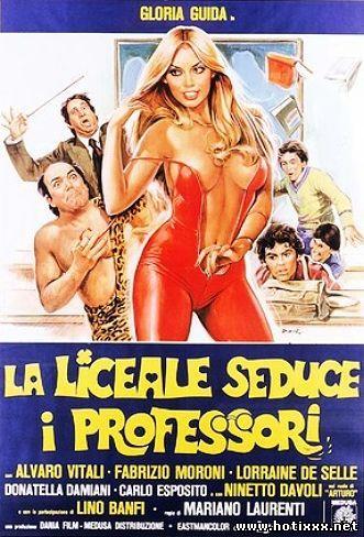 Лицеистка соблазняет преподавателей / La liceale seduce i professori / How to Seduce Your Teacher (1979)