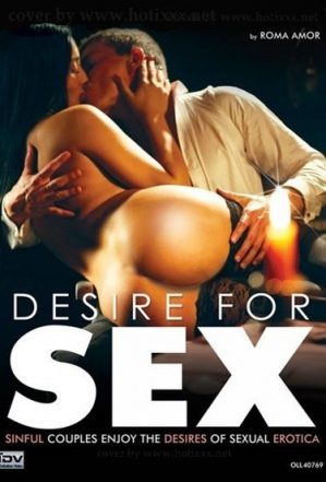Desire For Sex / Желание Секса (2016) [SOFTCORE VERSION]
