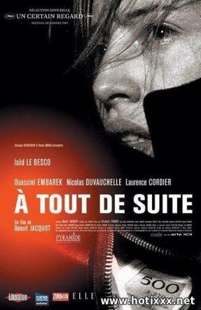 A tout de suite / Right Now / Hier und jetzt / Die Traumerin / Ate Ja / Viszlat! / Orveny / Przygodna znajomosc / Teraz / До скорого! (2004)